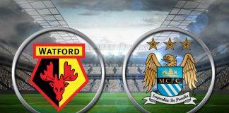 Live Streaming Watford Vs Manchester City